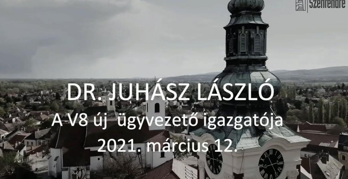 Dr. Juhász László - a V8 ügyvezető igazgatója